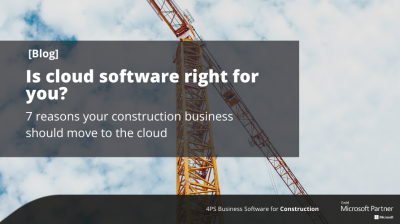 7 reasons your construction business should move to the cloud