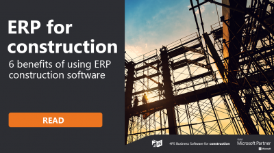 ERP: 6 benefits for your construction business